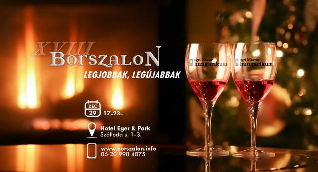 Idén a XVIII. Borszalont rendezik meg Egerben, a Hotel Eger & Park rendezvénytermeiben.
