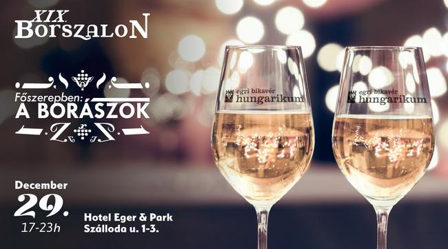 Egri Borszalon 2019.12.29. Hotel Eger & Park. GasztroMagazin 2019.